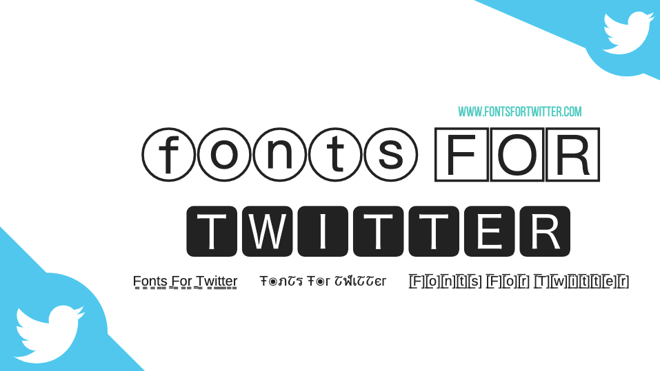 Fonts for Twitter (𝕁𝕦𝕤𝕥 ℭ𝔬𝔭𝔶 & 𝔓𝔞𝔰𝔱) for 💯% FREE
